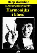 Harmonijka i Blues Sławomir Wierzcholski