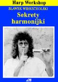 Sekrety Harmonijki Sławomir Wierzcholski
